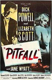 <i>Pitfall</i> (1948 film) 1948 film by André de Toth