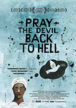 Pray the Devil Back to Hell - Theatrical Poster