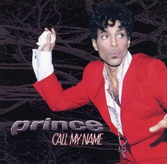 Call My Name (Prince song) - Image: Prince Call My Name