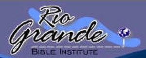 Rio Grande Bible Institute
