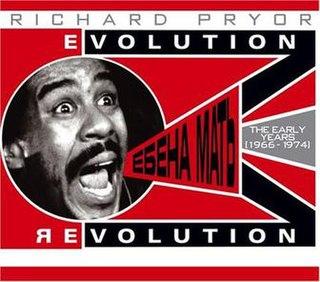 <i>Evolution/Revolution</i> 2005 live album by Richard Pryor