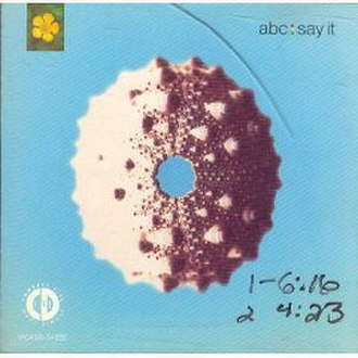 Say It (ABC song) - Image: Say It ABC Single