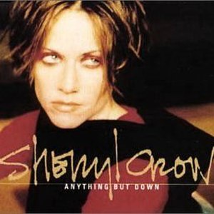 Anything but Down - Image: Sheryl Crow Anything But Down