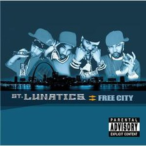 Free City (album) - Image: St. Lunatics Free City