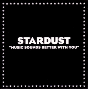 Music Sounds Better with You - Image: Stardust Music Sounds Better with You