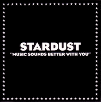 Stardust — Music Sounds Better with You (studio acapella)