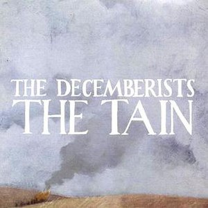 The Tain (Decemberists album) - Image: Tain