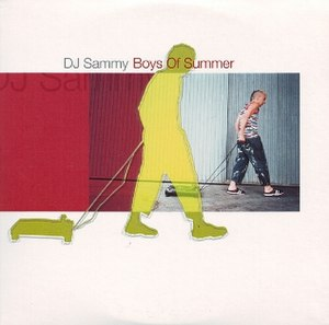 The Boys of Summer (song) - Image: The Boys of Summer by DJ Sammy featuring Loona