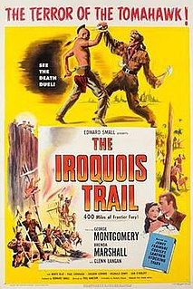 <i>The Iroquois Trail</i> 1950 film by Phil Karlson