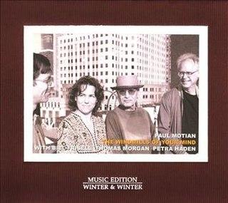 <i>The Windmills of Your Mind</i> (album) 2011 studio album by Paul Motian