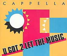 Cappella — U Got 2 Let the Music (studio acapella)
