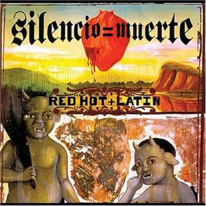 Silencio=Muerte: Red Hot + Latin - Image: Various Red Hot + Latin