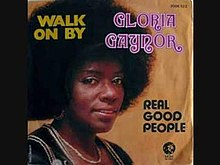 Walk On By - Gloria Gaynor.jpg