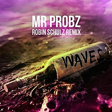 Waves-Robin-Shultz-Remix-Mr.-Probz-song.jpg