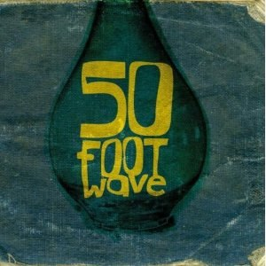 50 Foot Wave (EP)