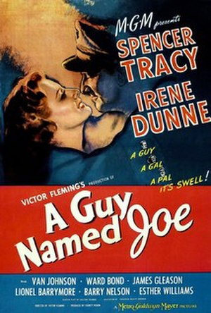 A Guy Named Joe - Image: A Guy Named Joe (1943) online