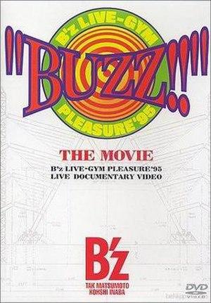 """Buzz!!"" The Movie - Image: B'z BTM"