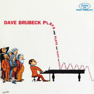 Plays and Plays and... - Image: Brubeck plays and plays and