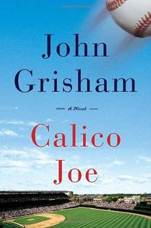 Calico Joe (John Grisham novel) cover.jpg
