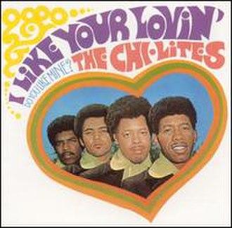 I Like Your Lovin' (Do You Like Mine?) - Image: Chiliteslike