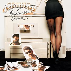 Business Casual (Chromeo album) - Image: Chromeo Business Casual