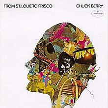 Chuck Berry - From St. Louie To Frisco.jpg