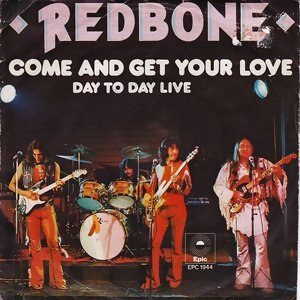 Come and Get Your Love - Image: Come and Get Your Love Redbone