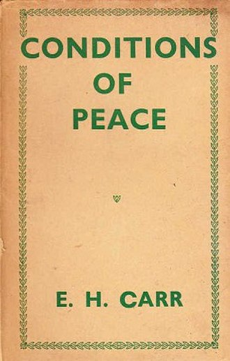 Conditions of Peace - First edition (publ. (Macmillan)