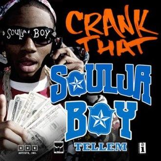 Crank That (Soulja Boy) - Image: Crank That (Soulja Boy)