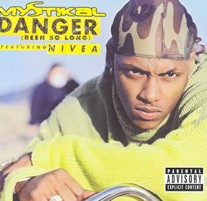 Danger (Been So Long) - Image: Danger Been So Long