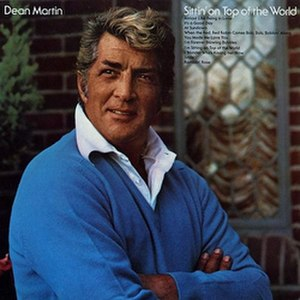 Sittin' on Top of the World (Dean Martin album) - Image: Dean Top World