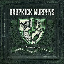 Dropkick-murphys-going-out-in-style.jpg
