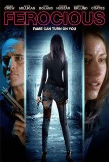 <i>Ferocious</i> 2013 Canadian film