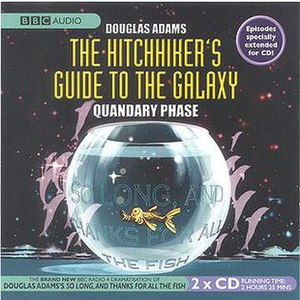 "The Hitchhiker's Guide to the Galaxy Tertiary to Quintessential Phases - Front cover of the BBC Audio release of the ""Quandary Phase"" (Fits 19-22) of The Hitchhiker's Guide to the Galaxy."