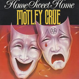 Home Sweet Home (Mötley Crüe song) - Image: Home Sweet Home cover