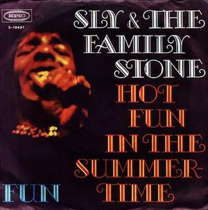 Hot Fun in the Summertime - Image: Hot Fun in the Summertime Sly & the Family Stone