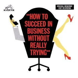 How to Succeed in Business Without Really Trying (musical) - 1961 Original Cast Album