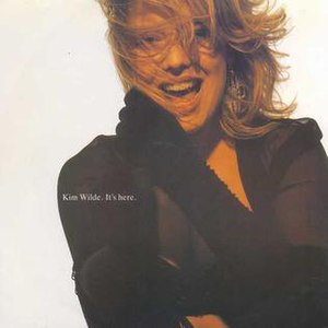 It's Here - Image: It's Here Kim Wilde