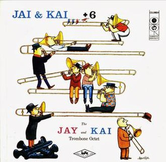 Jay and Kai + 6 - Image: Jay and Kai + 6 (album cover)