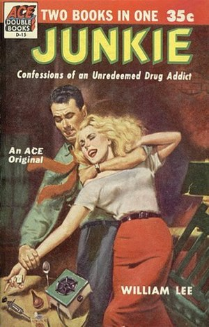 Junkie (novel) - 1953 Ace Double edition, credited to William Lee.