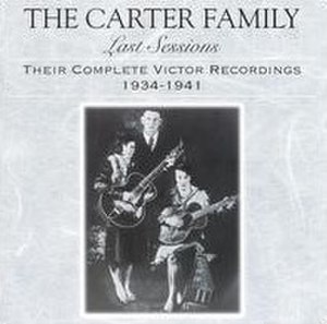 Last Sessions: Their Complete Victor Recordings (1934–1941) - Image: Last Sessions Carter Family