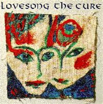 Lovesong (The Cure song) - Image: Lovesong Cure