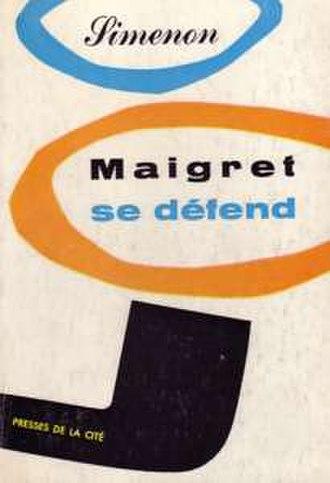 Maigret on the Defensive - First edition (publ. Presses de la Cité)