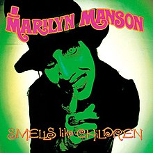 Marilyn Manson - Smells Like Children cover.jpg