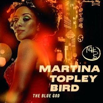 The Blue God - Image: Martina bluegod