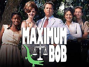 "Maximum Bob - The show's titlecard, showing characters Wanda Grace, Leanne Gibbs, ""Maximum"" Bob Gibbs, Kathy Baker and Sheriff Gary Hammond"