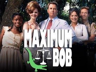 "Maximum Bob - The show's titlecard, showing characters Wanda Grace, Leanne Gibbs, ""Maximum"" Bob Gibbs, Kathy Baker and Sheriff Gary Hammond"