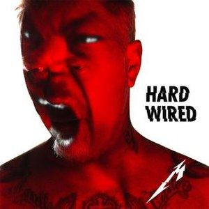 Hardwired (song) - Image: Metallica Hardwired single