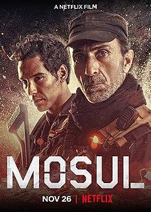 https://upload.wikimedia.org/wikipedia/en/thumb/f/f0/Mosul_%282019_drama_film%29.jpg/220px-Mosul_%282019_drama_film%29.jpg