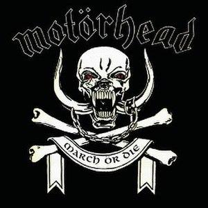March ör Die - Image: Motörhead March or Die (1992)